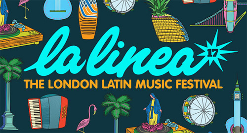 La Linea – The London Latin Music Festival 2017 Starts This Week