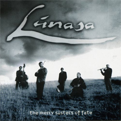 Lúnasa - The Merry Sisters of Fate