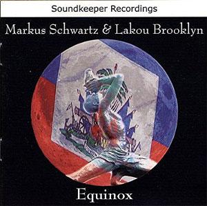 Markus Schwartz & Lakou Brooklyn - Equinox