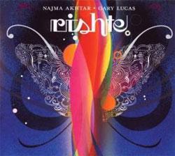 Najma Akhtar & Gary Lucas - Rishte