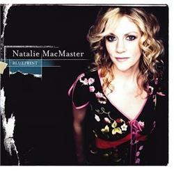 Natalie MacMaster - Blueprint