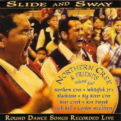 Northern Cree & Friends, Vol. 4 - Slide & Sway