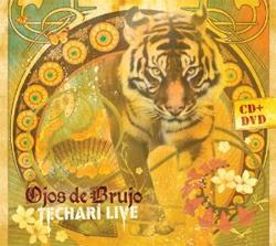 Ojos de Brujo -  Techarí Live