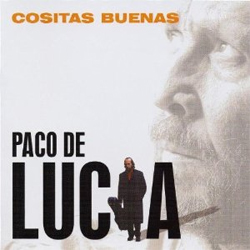 Good Things by Paco de Lucía