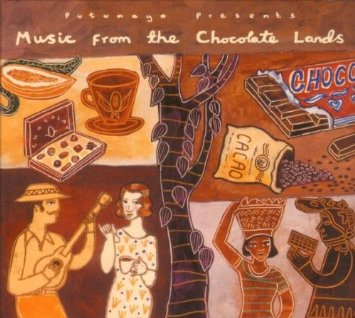 Music from the Chocolate Lands