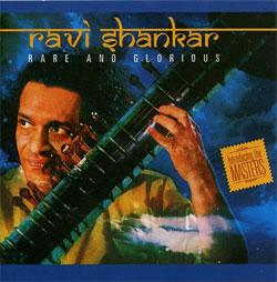 Ravi Shankar -  Rare and Glorious