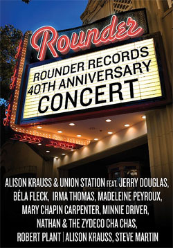 Rounder Records 40th Anniversary Concert DVD