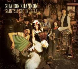 Sharon Shannon -  Saints & Scoundrels