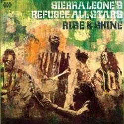 Sierra Leone's Refugee All Stars - Rise & Shine