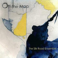 Silk Road Ensemble - Off the Map