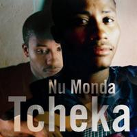 Tcheka -  Nu Monda