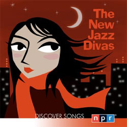 Various Artists -  NPR Discover Songs: The New Jazz Divas