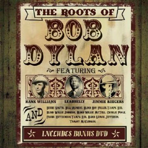 Various Artists -  The Roots of Bob Dylan
