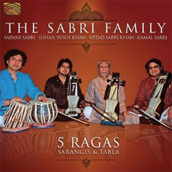 The Sabri Family - 5 Ragas
