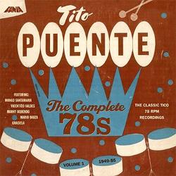 Tito Puente -  The Complete 78's, Vol. 1